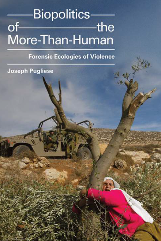 Book launch: Joseph Pugliese's Biopolitics of the More-Than-Human: Forensic Ecologies of Violence